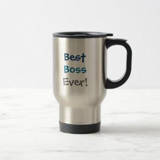 best boss ever! travel mug