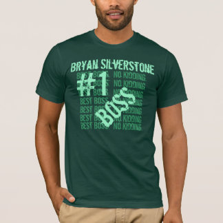 Best Boss Ever World's Greatest Boss  #1 Boss B203 T-Shirt
