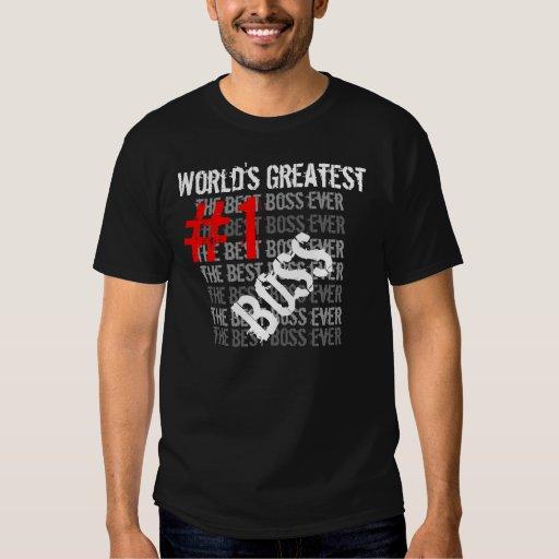 Best Boss Ever World's Greatest Boss  #1 Boss Shirt