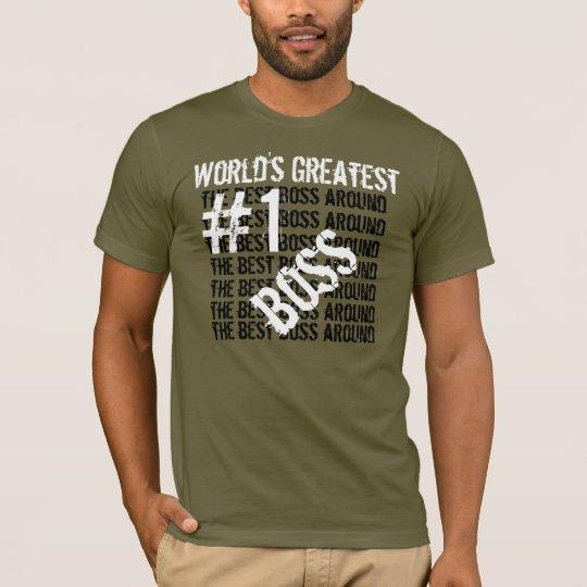 Best Boss Ever World's Greatest Boss  #1 Boss V2 T-Shirt