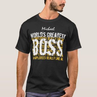 Best Boss Ever World's Greatest Boss A001 T-Shirt