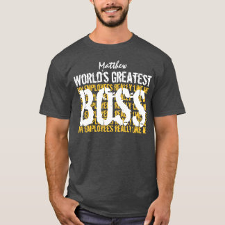 Best Boss Ever World's Greatest Boss A003 T-Shirt