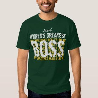 Best Boss Ever World's Greatest Boss A005 T-Shirt