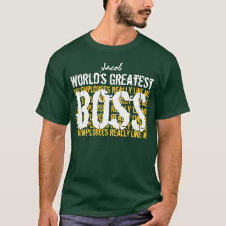 Best Boss Ever World's Greatest Boss A005 T-Shirt