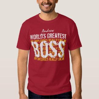 Best Boss Ever World's Greatest Boss A006 T-Shirt