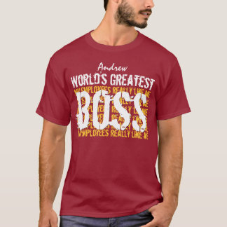 Best Boss Ever World's Greatest Boss A006 T-Shirt