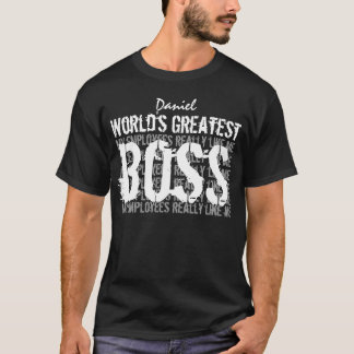 Best Boss Ever World's Greatest Boss A007 T-Shirt