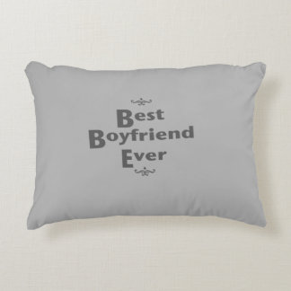 Best boyfriend ever accent pillow