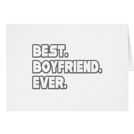 Best boyfriend ever greeting card zazzle for Best holiday cards ever