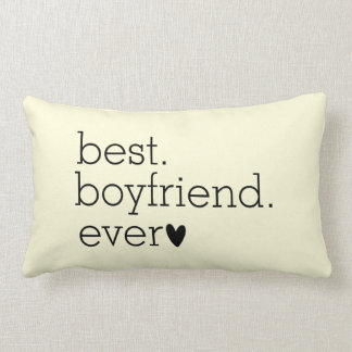 """Best boyfriend ever"" Personalized Cream Throw Pillow"