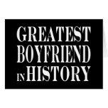 Best Boyfriends : Greatest Boyfriend in History Greeting Card