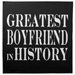 Best Boyfriends : Greatest Boyfriend in History Cloth Napkin