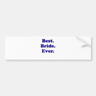 Best Bride Ever Bumper Sticker