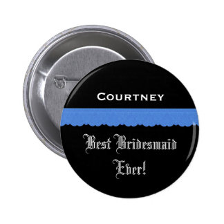 Best Bridesmaid Black and Blue Ribbon 2 Inch Round Button