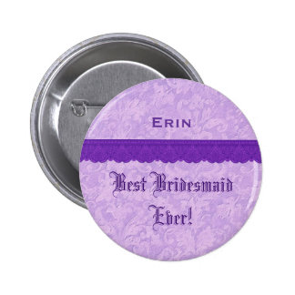 Best Bridesmaid Ever Purple  Lace Ribbon 2 Inch Round Button