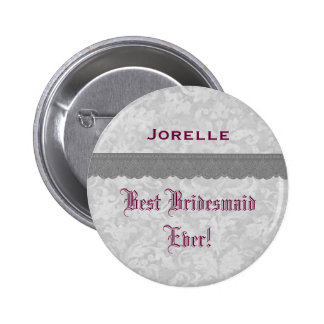 Best Bridesmaid Ever Silver Burgundy Lace Ribbon 2 Inch Round Button