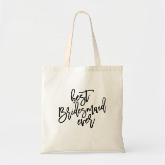 BEST BRIDESMAID EVER wedding day tote