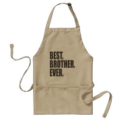 Apron with Best. Brother. Ever. design