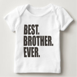 Baby Fine Jersey T-Shirt with Best. Brother. Ever. design