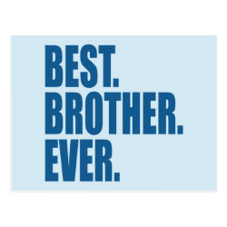Postcard with Best. Brother. Ever. (blue) design