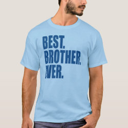 Men's Basic T-Shirt with Best. Brother. Ever. (blue) design