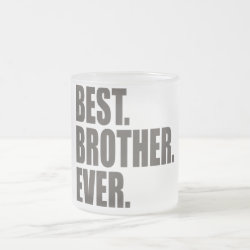 Frosted Glass Mug with Best. Brother. Ever. design