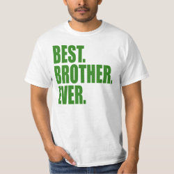 Men's Crew Value T-Shirt with Best. Brother. Ever. (green) design