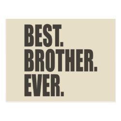 Postcard with Best. Brother. Ever. design