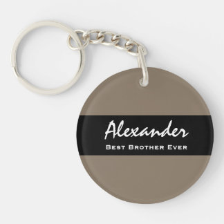 Best Brother Ever Sand and Black Custom Name Z11 Single-Sided Round Acrylic Keychain