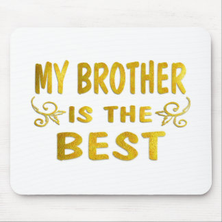 Best Brother Mouse Pad