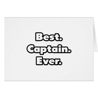 Best Captain Ever Greeting Card