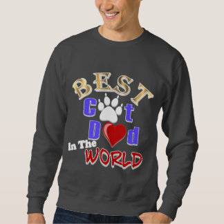 Best Cat Dad In The World for Father's Day Sweatshirt