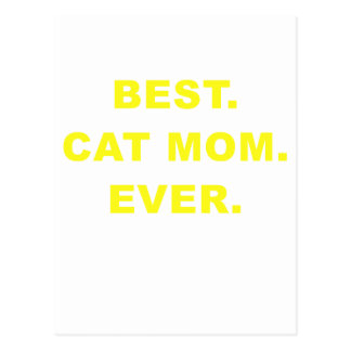 Best Cat Mom Ever Postcard