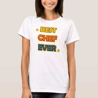 Best chef Ever T-Shirt