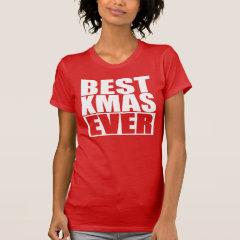 BEST CHRISTMAS EVER T-Shirt