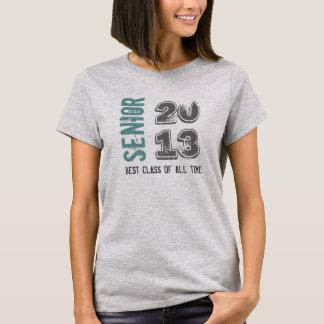 Best Class Of All Time SENIOR 2013 T-Shirt