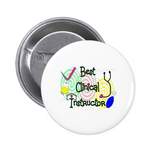 Best Clinical Instructor Nursing Gifts Pin