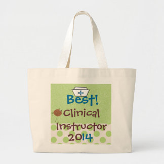 Best Clinical Instructor Tote Bag 2014