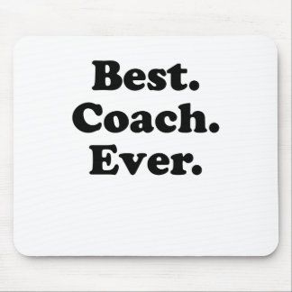 Best Coach Ever Mouse Pad