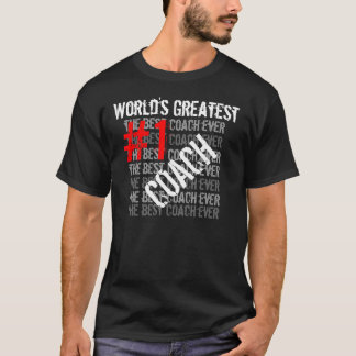 Best Coach Ever World's Greatest Coach  #1 Coach T-Shirt
