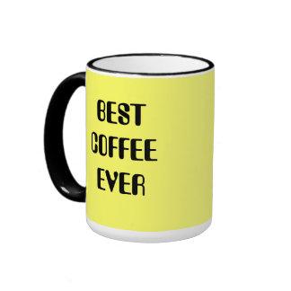 Best Coffee Ever coffee mug