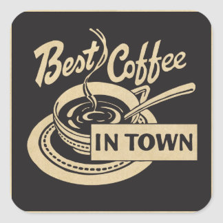 Best Coffee in Town Square Sticker
