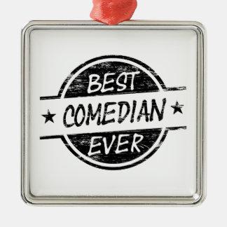 Best Comedian Ever Black Metal Ornament