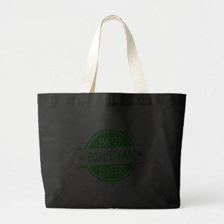 Best Comedian Ever Green Bags