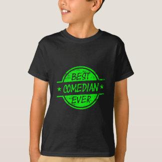 Best Comedian Ever Green T-Shirt