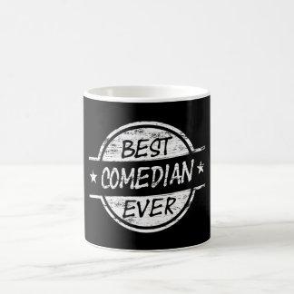 Best Comedian Ever White Coffee Mug