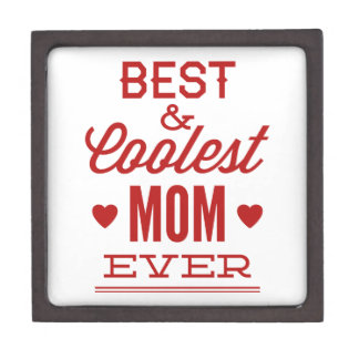 Best & Coolest Mom Ever Premium Jewelry Boxes