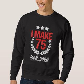 Best Costume For 75th Birthday. Sweatshirt