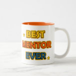 Best counsellor ever Two-Tone coffee mug