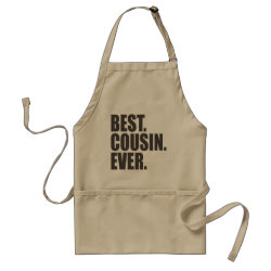 Apron with Best. Cousin. Ever. design